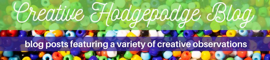 Creative Hodgepodge